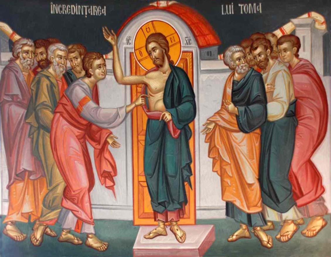 Evanghelia despre îndoiala şi credinţa Sfântului Apostol Toma